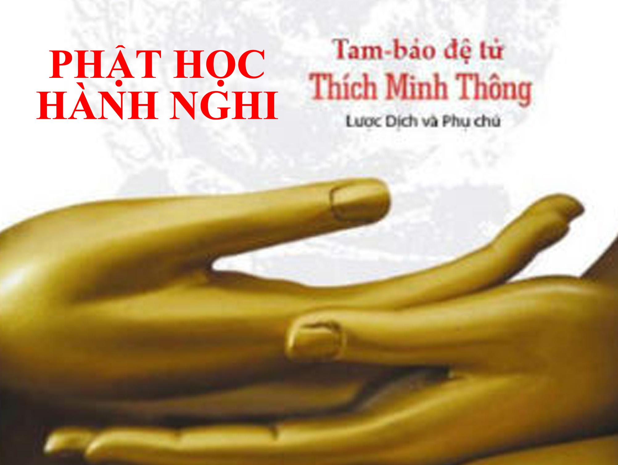 PHẬT HỌC HÀNH NGHI – THÍCH MINH THÔNG