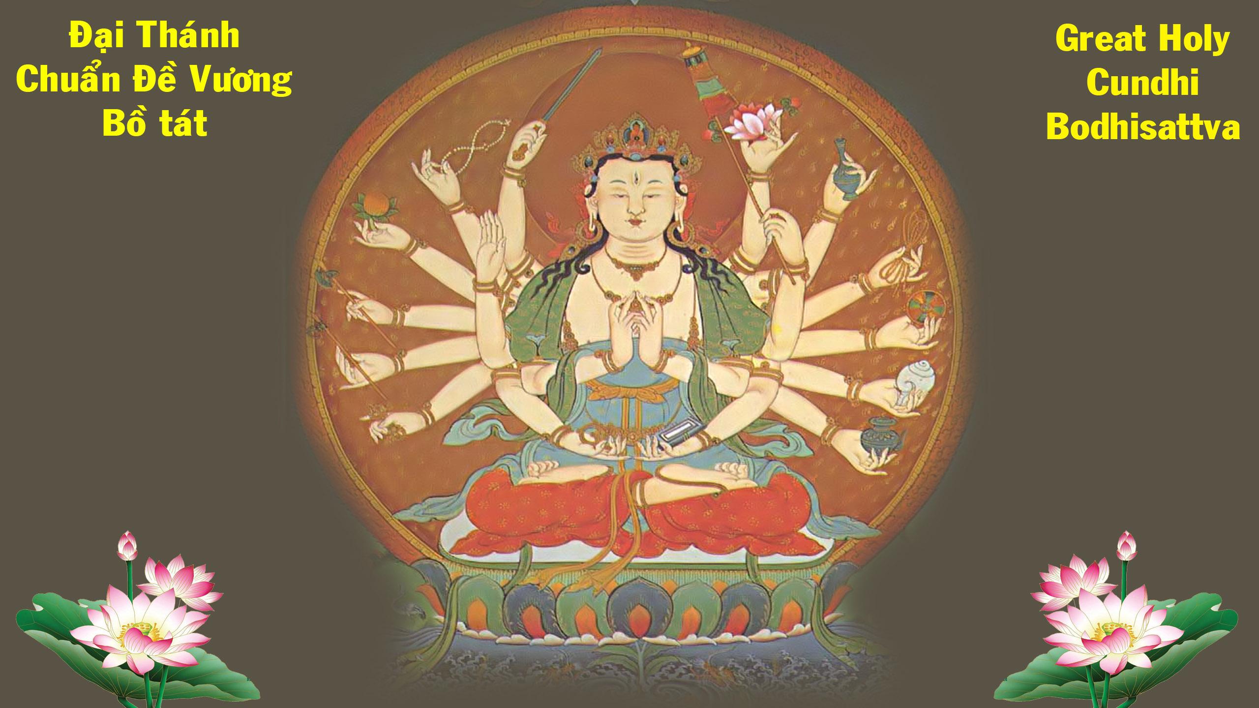 Thập Chú - Phật Mẫu Chuẩn Đề Thần chú