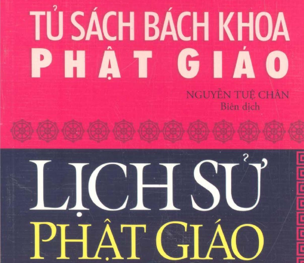 Lịch sử Phật giáo – tủ sách bách khoa Phật giáo